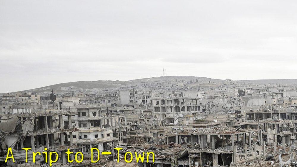 A Trip to D-Town