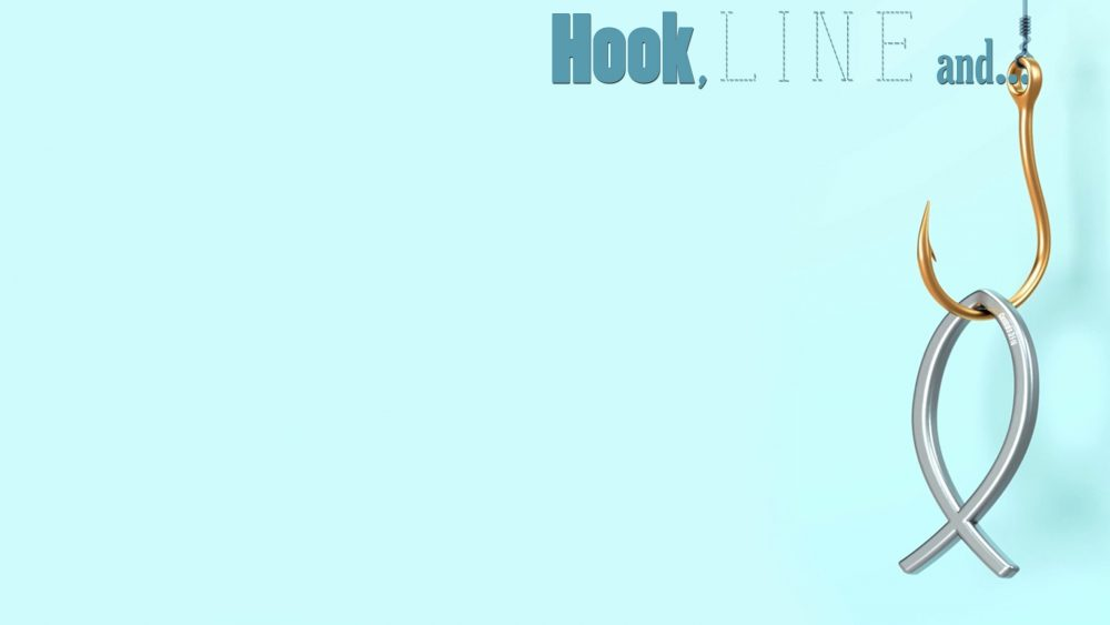 Hook, Line, And…