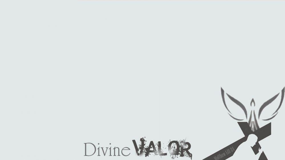 Divine Valor