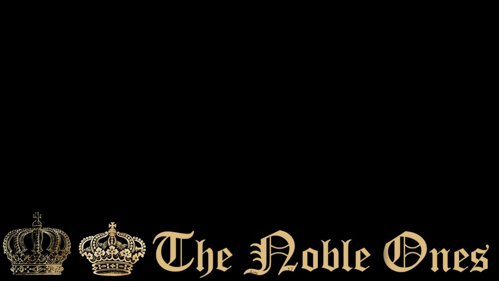 The Noble Ones