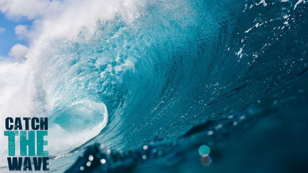 Catching THE Wave: A Sermon for Easter