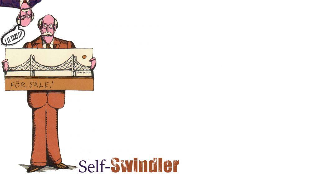 Self-Swindler